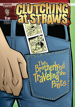 Clutching at Straws issue 0: The brotherhood of the travelling pants